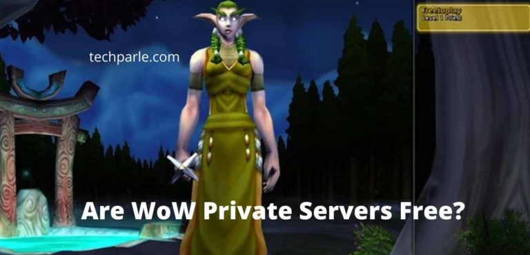 Are WoW Private Servers Free?